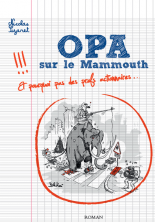 OPA sur le mammouth